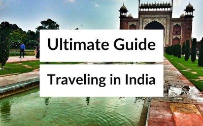 The Ultimate Guide to Traveling in India – India Travel Blog Experts Share Their Secrets