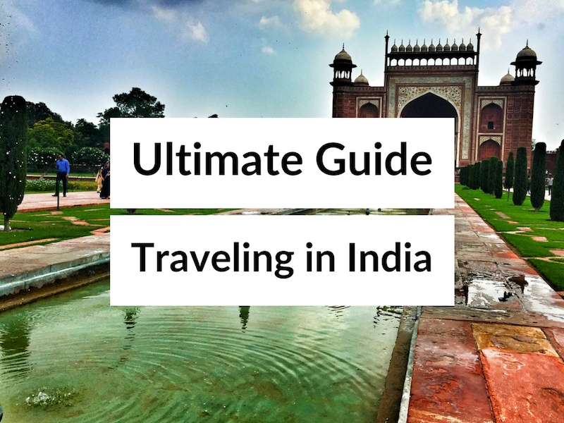 India Travel Blog - Traveling In India