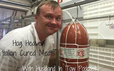 Episode 16: In Hog Heaven – Italian Cured Meats