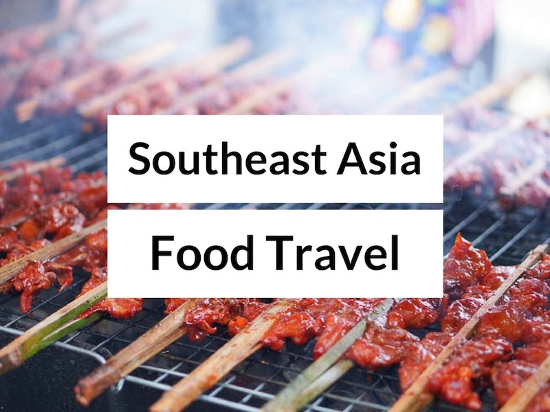 Food Holidays in Southeast Asia