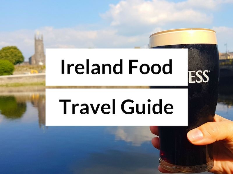 Ireland food and travel blog