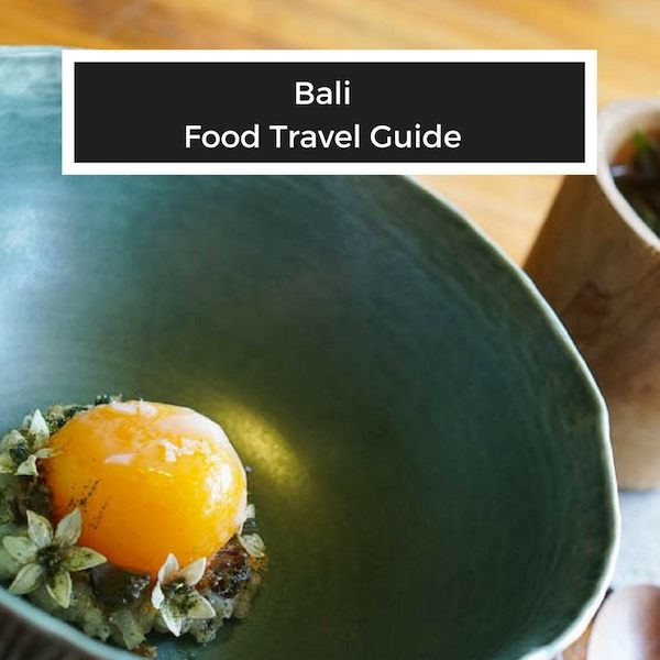 What to eat in Southeast Asia Bali Travel Guide
