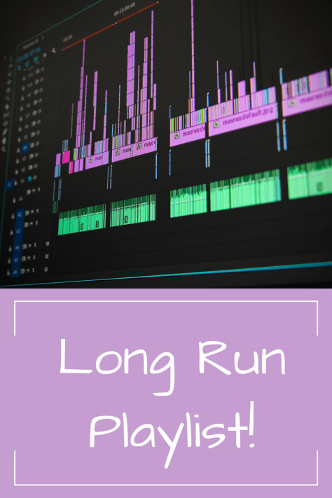 Long Run Playlist