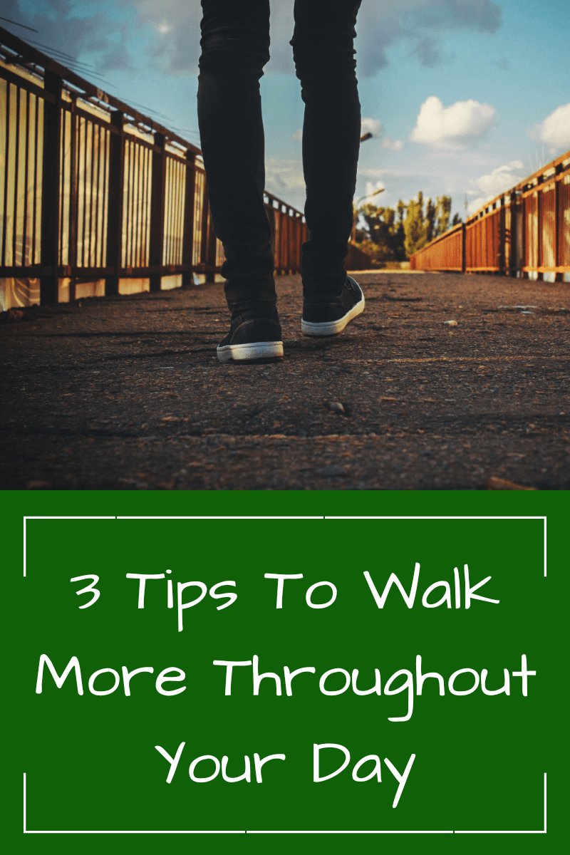 3 Tips for Walking Your Way to Better Health