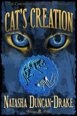 Cat's Creation by Natasha Duncan-Drake