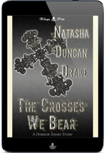 The Crosses We Bear by Natasha Duncan-Drake