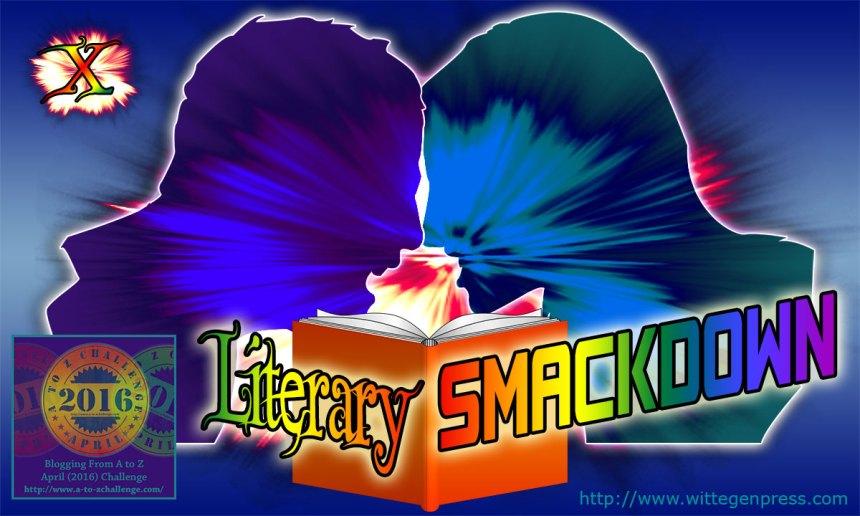 X - Literary Smackdown