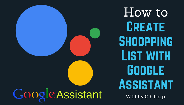 How to Create Shopping List with Google Assistant
