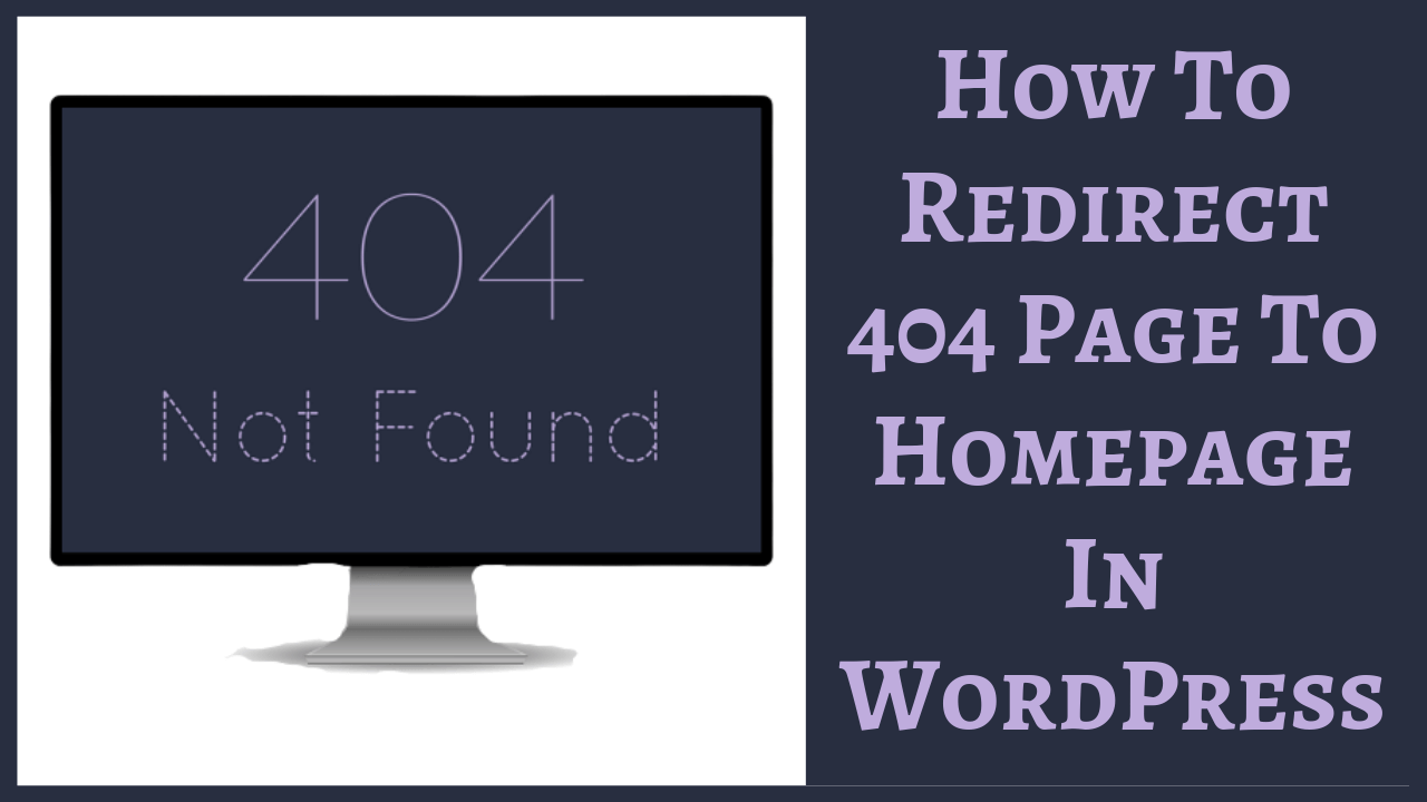 How To Redirect 404 Page To Homepage In WordPress