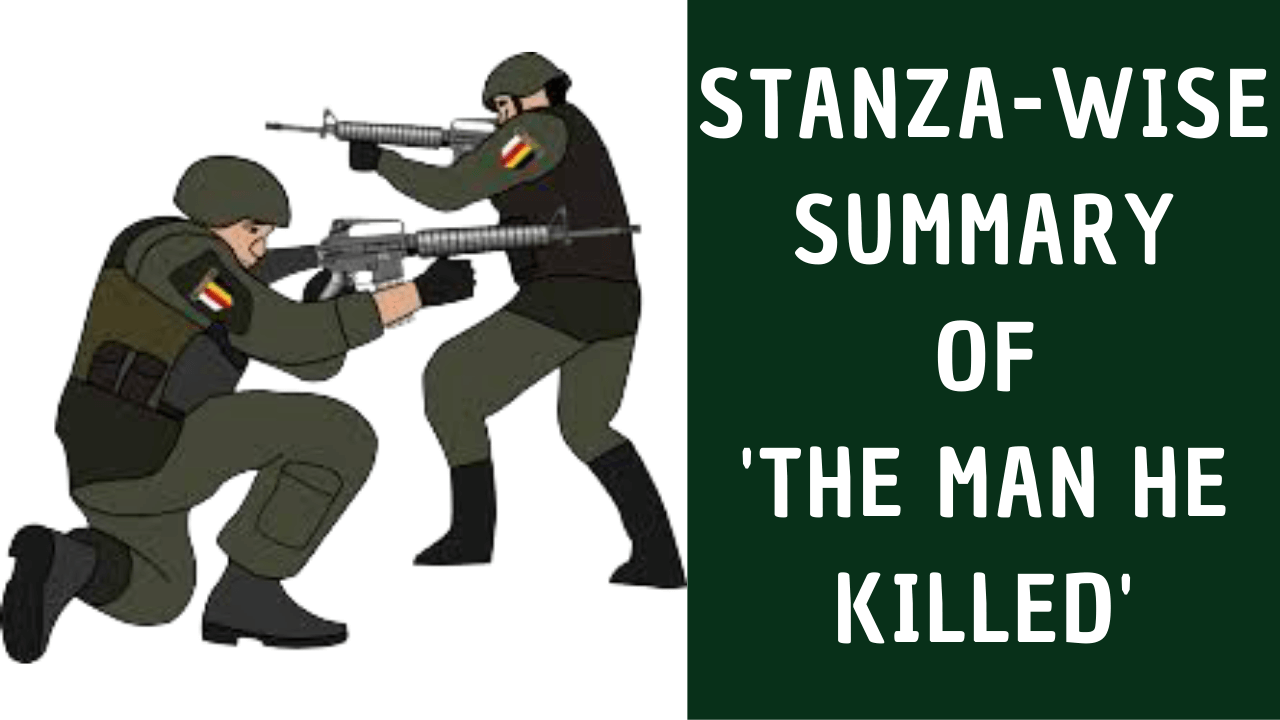 Stanza-Wise of The Man He Killed