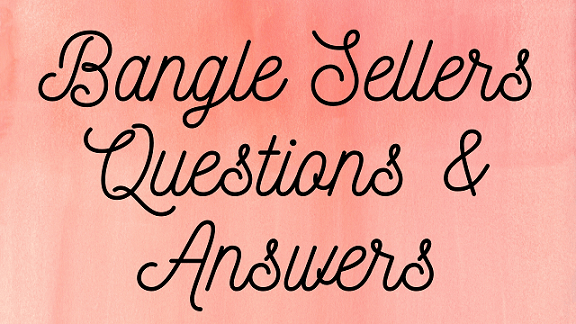 Bangle Sellers Questions & Answers