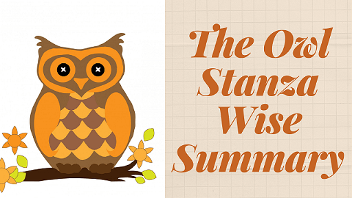 The Owl Stanza Wise Summary