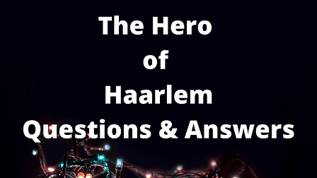 The Hero of Haarlem Questions & Answers