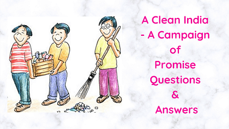 A Clean India - A Campaign of Promise Questions & Answers