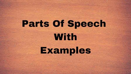 Parts Of Speech With Examples