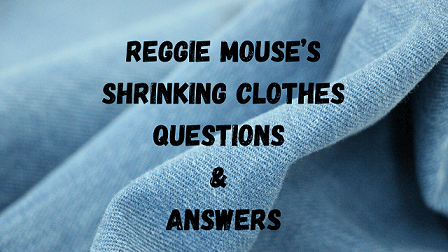 Reggie Mouse's Shrinking Clothes Questions & Answers