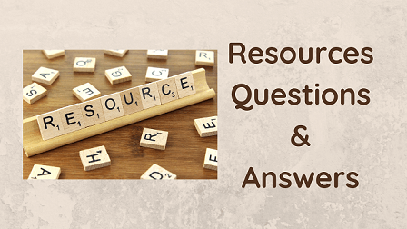 Resources Questions & Answers