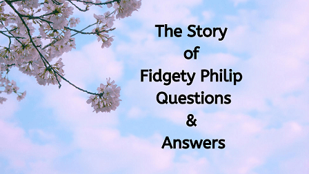 The Story of Fidgety Philip Questions & Answers