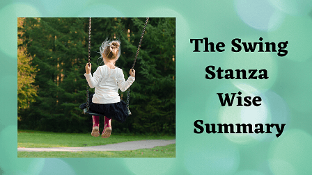 The Swing Stanza Wise Summary