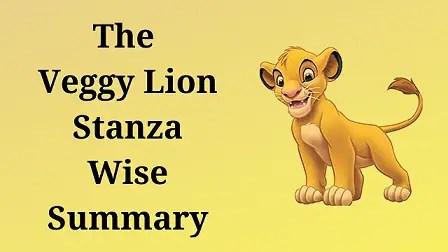The Veggy Lion Stanza Wise Summary
