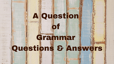 A Question of Grammar Questions & Answers