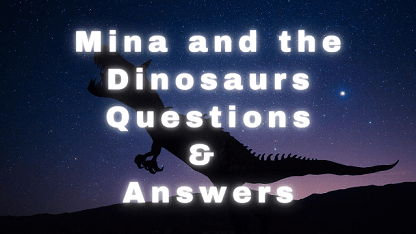 Mina and the Dinosaurs Questions & Answers