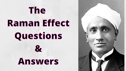 The Raman Effect Questions & Answers