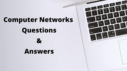 Computer Networks Questions & Answers