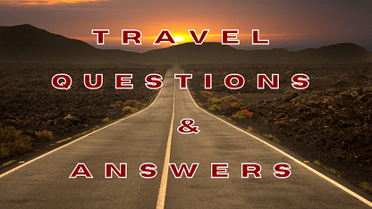 Travel Questions & Answers
