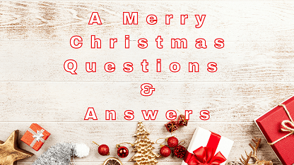 A Merry Christmas Questions & Answers