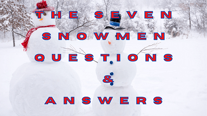 The Seven Snowmen Questions & Answers