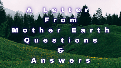 A Letter From Mother Earth Questions & Answers