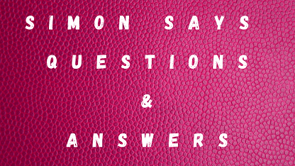 Simon Says Questions & Answers