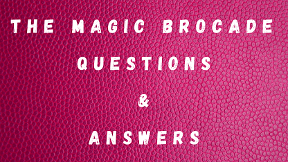 The Magic Brocade Questions & Answers