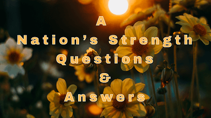 A Nation's Strength Questions & Answers