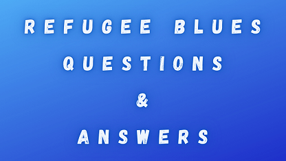 Refugee Blues Questions & Answers