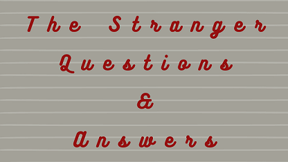 The Stranger Questions & Answers