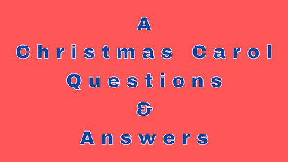 A Christmas Carol Questions & Answers
