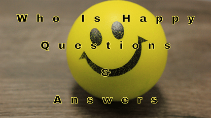 Who Is Happy Questions & Answers