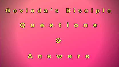 Govinda's Disciple Questions & Answers