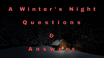 A Winter's Night Questions & Answers