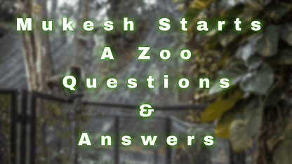 Mukesh Starts A Zoo Questions & Answers