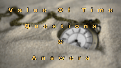 Value Of Time Questions & Answers