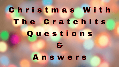 Christmas With The Cratchits Questions & Answers