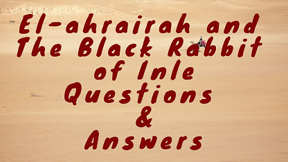 El-ahrairah and the Black Rabbit of Inle Questions & Answers