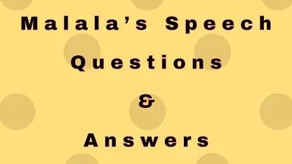 Malala's Speech Questions & Answers