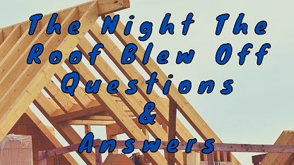 The Night The Roof Blew Off Questions & Answers