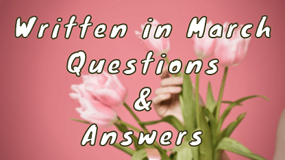Written in March Questions & Answers