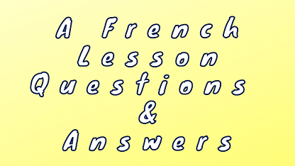 A French Lesson Questions & Answers