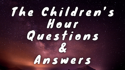 The Children's Hour Questions & Answers
